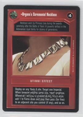 1995 Star Wars Customizable Card Game: Premiere Expansion Set [Base] #NoN - Organa's Ceremonial Necklace