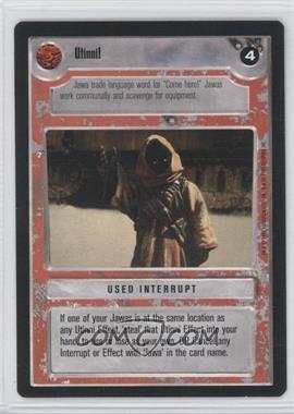 1995 Star Wars Customizable Card Game: Premiere Expansion Set [Base] #NoN - Utinni! (Light)