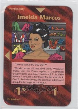 1996 Illuminati: New World Order 1st Edition #NoN - Imelda Marcos