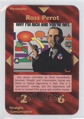 1996 Illuminati: New World Order 1st Edition #NoN - Ross Perot