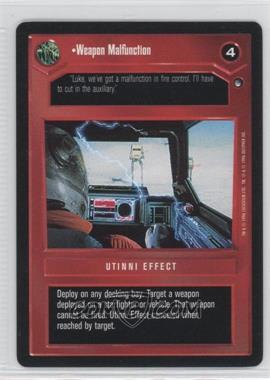 1996 Star Wars Customizable Card Game: Hoth Expansion Set [Base] #NoN - Weapon Malfunction