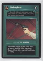Mos Eisley Blaster (Dark)