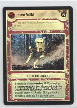 1999 Star Wars Customizable Card Game: Endor Expansion Set [Base] Foil #NoN - Ewok and Roll