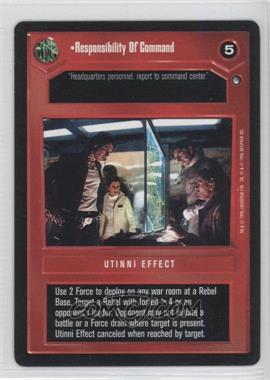 1999 Star Wars Customizable Card Game: Hoth Expansion Set [Base] #NoN - Responsibility of Command