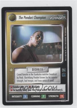 2001 Star Trek Customizable Card Game: Voyager Expansion Set #NoN - The Pendari Champion