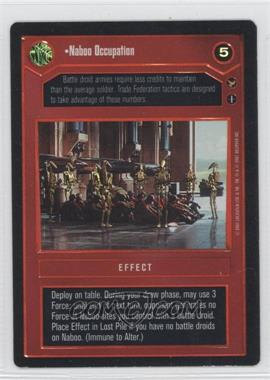 2001 Star Wars Customizable Card Game: Theed Palace Expansion Set [Base] #NoN - Naboo Occupation