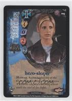 Buffy Summers - Hero-Slayer