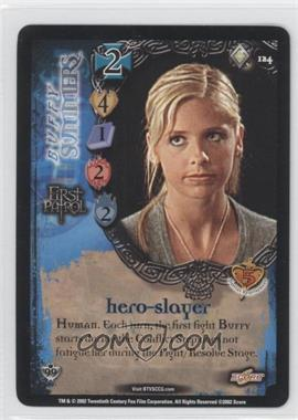2002 Buffy the Vampire Slayer Collectible Card Game Class of '99 [Base] #124 - Hero-Slayer