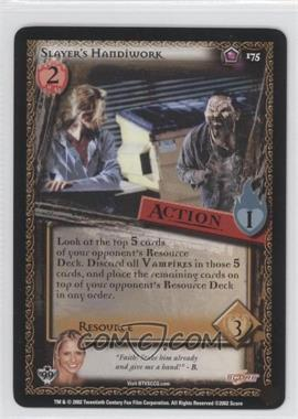 2002 Buffy the Vampire Slayer Collectible Card Game Class of '99 [Base] #175 - Slayer's Handiwork