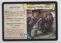 Keeping Dobby Quiet