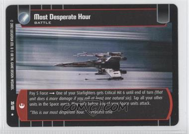 2002 Star Wars: The Trading Card Game - A New Hope - Booster Pack [Base] #30 - Most Desperate Hour