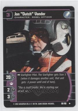 "2002 Star Wars: The Trading Card Game - A New Hope - Booster Pack [Base] #88 - Jon ""Dutch"" Vander"