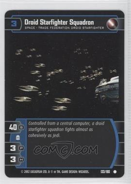 2002 Star Wars: The Trading Card Game - Attack of the Clones - Booster Pack [Base] #133 - Droid Starfighter Squadron