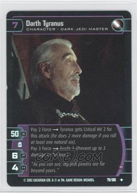 2002 Star Wars: The Trading Card Game - Attack of the Clones Booster Pack [Base] Foil #79 - Darth Tyranus