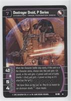 Destroyer Droid, P Series