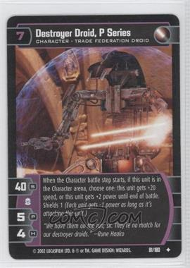 2002 Star Wars: The Trading Card Game - Attack of the Clones Booster Pack [Base] Foil #81 - Destroyer Droid, P Series