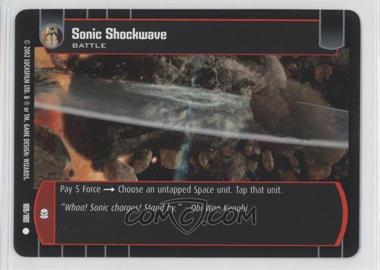 2002 Star Wars: The Trading Card Game - Attack of the Clones Booster Pack [Base] #169 - Sonic Shockwave