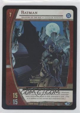 2005 VS System DC Batman Starter Deck [Base] #DBM-003 - Batman (Shadow of the Bat)