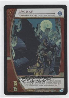 2005 VS System DC Batman Starter Deck [Base] #DBM-003 - Batman (Shadow of the Bat)