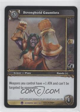 2006 World of Warcraft TCG: Heroes of Azeroth Booster Pack [Base] #300 - Stronghold Gauntlets