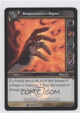 2006 World of Warcraft TCG: Onyxia's Lair Raid Deck Treasure Pack [Base] #21 - Dragonslayer's Signet