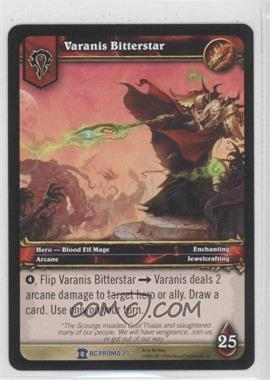 2007 World of Warcraft TCG: Burning Crusade Promo Set #2 - Varanis Bitterstar
