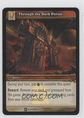 2007 World of Warcraft TCG: Burning Crusade Promo Set #3 - Through the Dark Portal