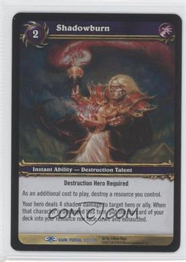 2007 World of Warcraft TCG: Through the Dark Portal Booster Pack [Base] #113 - Shadowburn