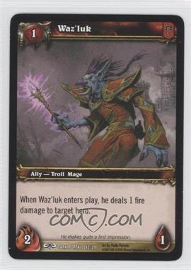 2007 World of Warcraft TCG: Through the Dark Portal Booster Pack [Base] #242 - Waz'luk