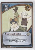 Sharpened Skills