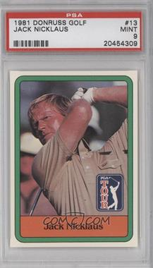 1981 Donruss Golf Stars #13 - Jack Nicklaus [PSA 9]