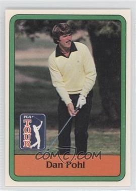 1981 Donruss Golf Stars #44 - Dan Pohl