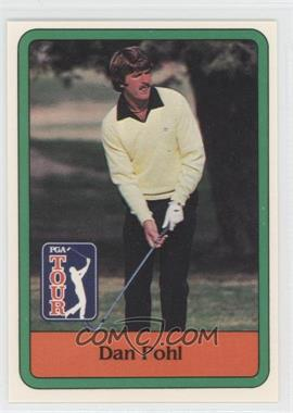 1981 Donruss Golf Stars #44 - Dan Pohl