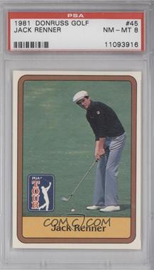 1981 Donruss Golf Stars #45 - Jack Renner [PSA8]