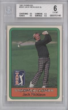 1981 Donruss Golf Stars #NoN - Jack Nicklaus Statistical Leader [BGS 6]