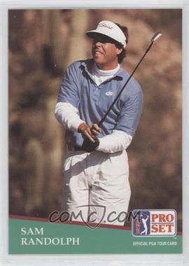 1991 Pro Set #98 - Sam Randolph