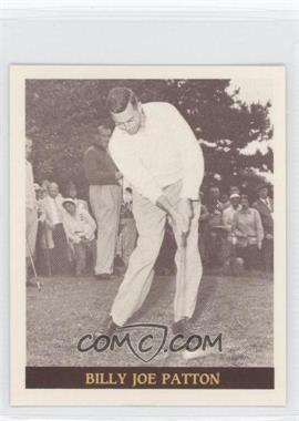1992 Famous Golfers of the 40's & 50's - [Base] #9 - Billy Joe Patton