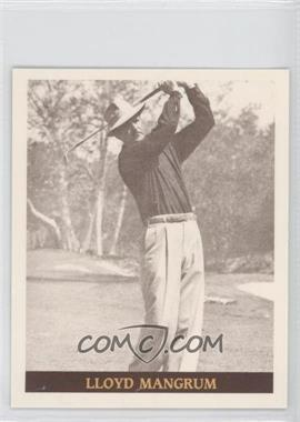 1992 Famous Golfers of the 40's & 50's #21 - Lloyd Mangrum