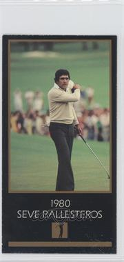 1993-98 Grand Slam Ventures Champions of Golf: The Masters Collection #1980 - Seve Ballesteros