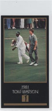 1993-98 Grand Slam Ventures Champions of Golf: The Masters Collection #1981 - Tom Watson
