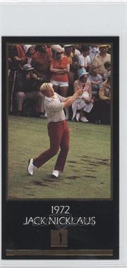 1993 Grand Slam Ventures Champions of Golf: The Masters Collection - Jack Nicklaus Gold #1972 - Jack Nicklaus