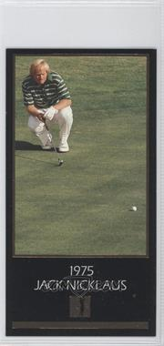 1993 Grand Slam Ventures Champions of Golf: The Masters Collection Jack Nicklaus Gold #1975 - Jack Nicklaus