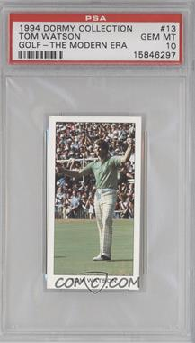 1994 The Dormy Collection [???] #13 - Tom Watson [PSA 10]