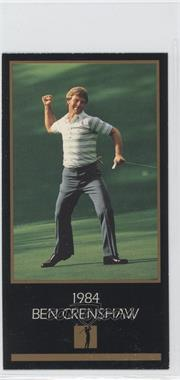 1998 Champions of Golf, The Masters Collection #N/A - Ben Crenshaw