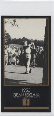 1998 Champions of Golf, The Masters Collection #N/A - Ben Hogan