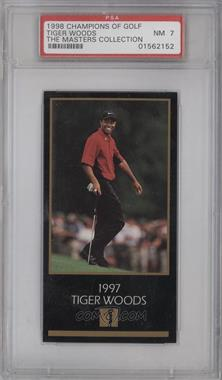 1998 Champions of Golf, The Masters Collection #TIWO - Tiger Woods [PSA7]