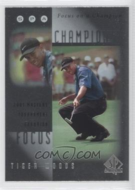 2001 SP Authentic - Focus on a Champion #FC5 - Tiger Woods