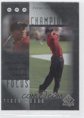 2001 SP Authentic - Focus on a Champion #FC8 - Tiger Woods