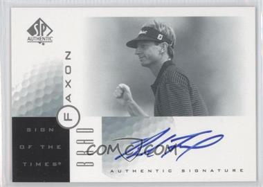 2001 SP Authentic - Sign of the Times #BF - Brad Faxon