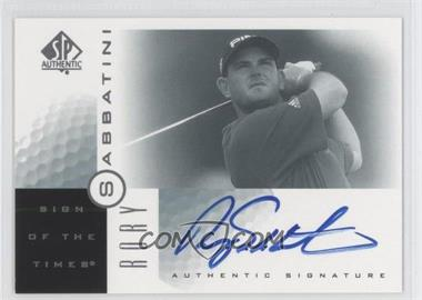2001 SP Authentic - Sign of the Times #RS - Rory Sabbatini